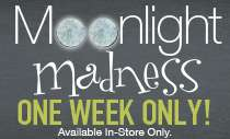 Moonlight Madness Sale!