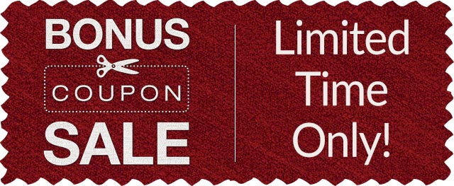 Bonus Coupon Sale - Limited Time Only!