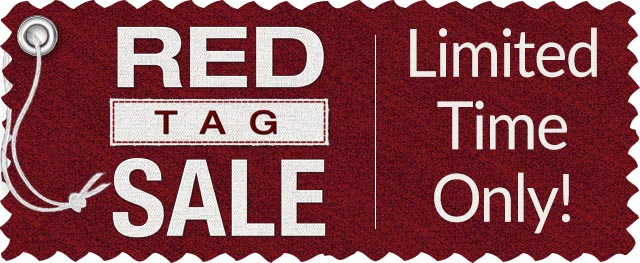 Red Tag Sale - Limited Time Only!