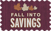 Fall Into Savings - Rake in Big Savings