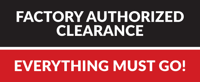 Factory Authorized Clearance!