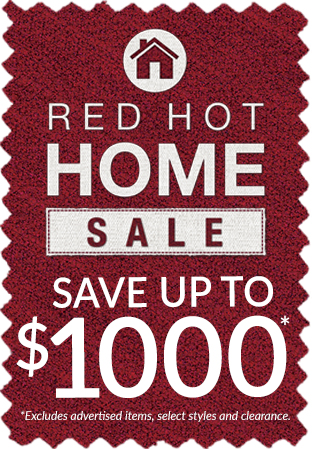 Red Hot Home Sale! Save up to $1000