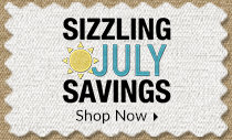 Sizzling July Savings - Hot Summer Savings