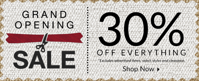 Grand Opening! Celebrate with 30% off!