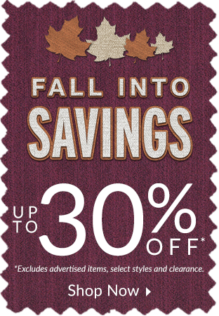 Fall Into Savings! Save up to 30%