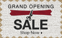 Grand Opening - 30% off Everything!