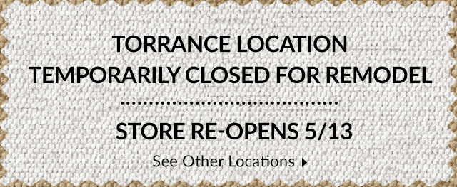 Store Closed for Construction - Reopens 5/13