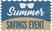 Summer Savings Event - Save on the Comforts of Home