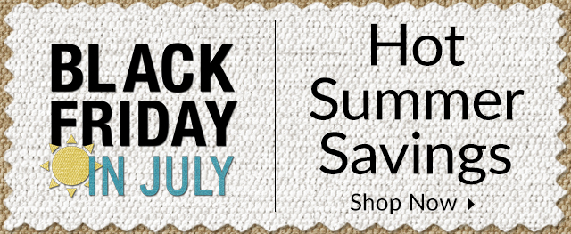 Black Friday in July - Up to 50% off