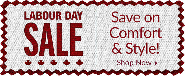 Labour Day Sale - Come in and celebrate with savings!